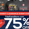 TideFansStore.com: Biggest Clearance Event Ever – up to 75% off!